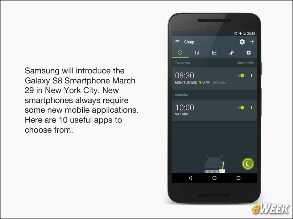 10 Mobile Apps to Download to the New Samsung Galaxy S8 Smartphone.