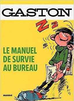 Le manuel de survie au bureau (French Edition): 9782215150688.