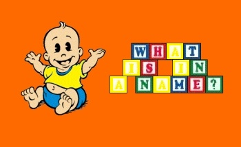 Baby names.