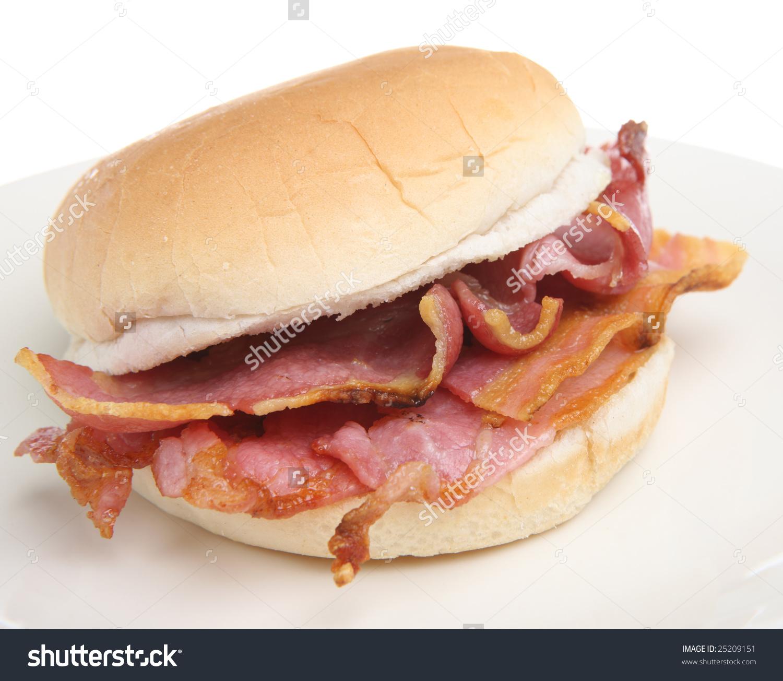 Bacon Breakfast Roll Stock Photo 25209151 : Shutterstock.