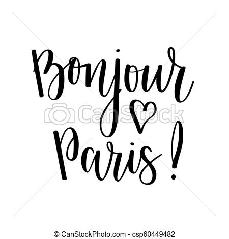 Bonjour Paris vector lettering design. Travel quote.