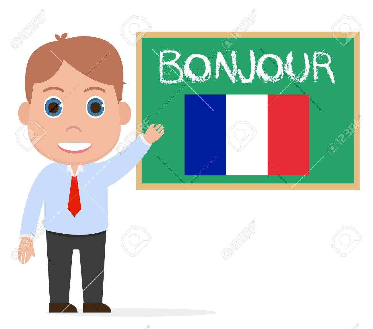 French teacher, bonjour.
