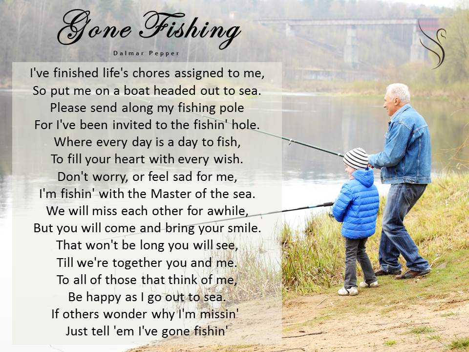 Funeral Poem Gone Fishing.