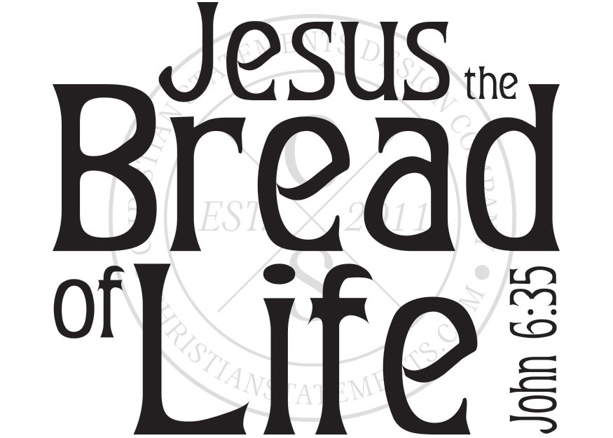 Jesus the Bread of Life Vinyl Wall Statement.