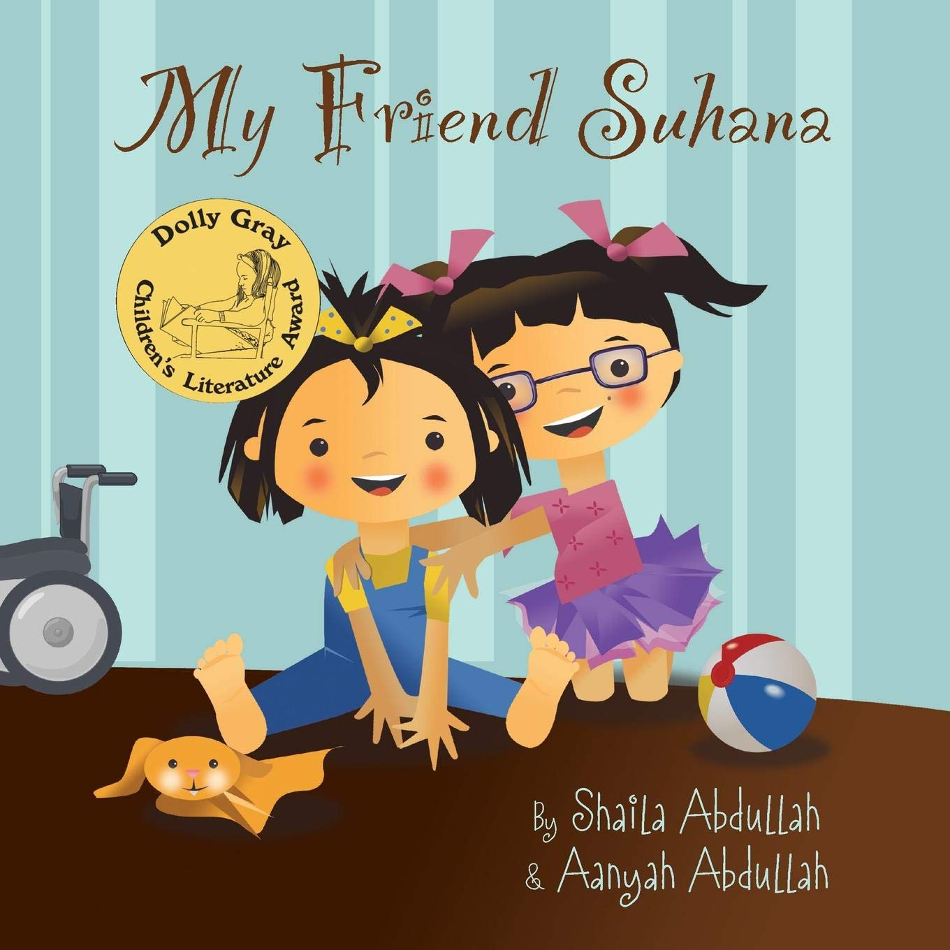 My Friend Suhana: A Story of Friendship and Cerebral Palsy.