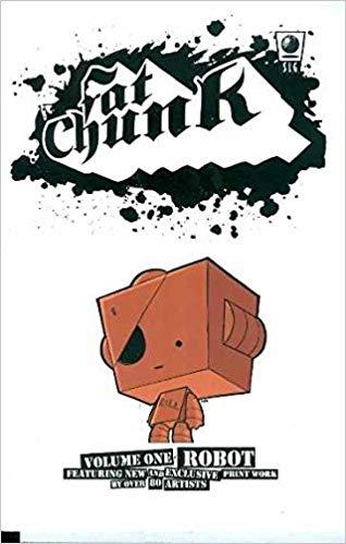 Fat Chunk Volume 1: Robot: Amazon.co.uk: Jamie Smart.