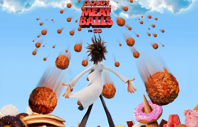 Cloudy with a Chance of Meatballs.