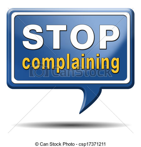 Clipart of stop complaining dont complain no negativity accept.
