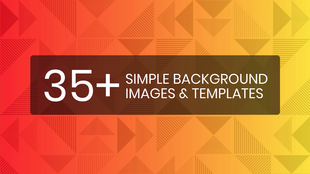 35+ Simple Background Images & Stock Photos [Edit & Download.
