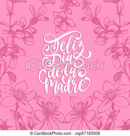 Feliz Dia De La Madre vector hand lettering on decorative leaves  background. Translation from Spanish Happy Mothers Day..