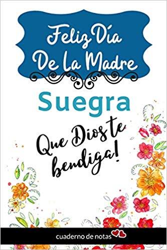 Feliz Dia De La Madre Suegra: Cuaderno De Notas En Blanco.