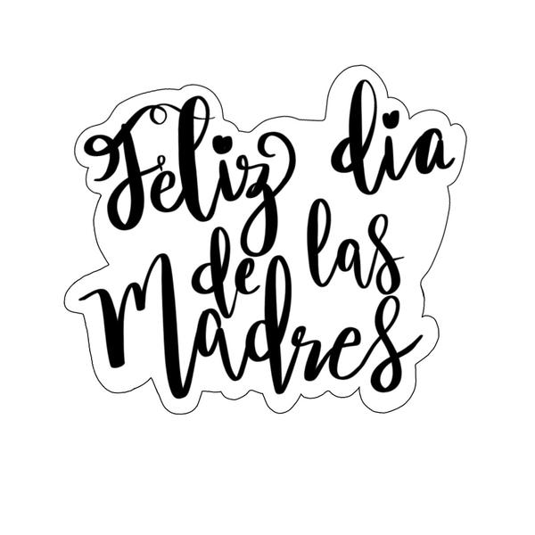 Feliz Dia de las Madres Plaque Cookie Cutter.