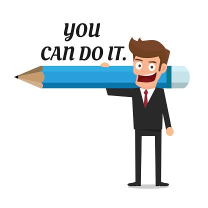 Businessman holding pencil and text you can do it.