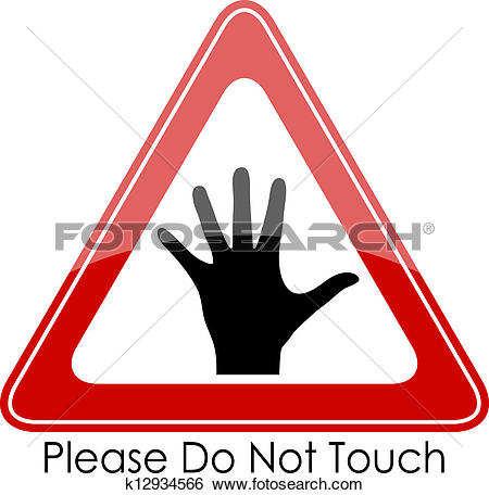Clip Art of Please do not touch k12934566.