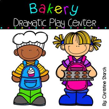 Bakery Dramatic Play Center.