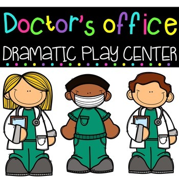 Doctor's Office Dramatic Play Center.