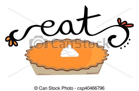 EPS Vectors of Eat Thanksgiving Pumpkin Pie csp40466796.