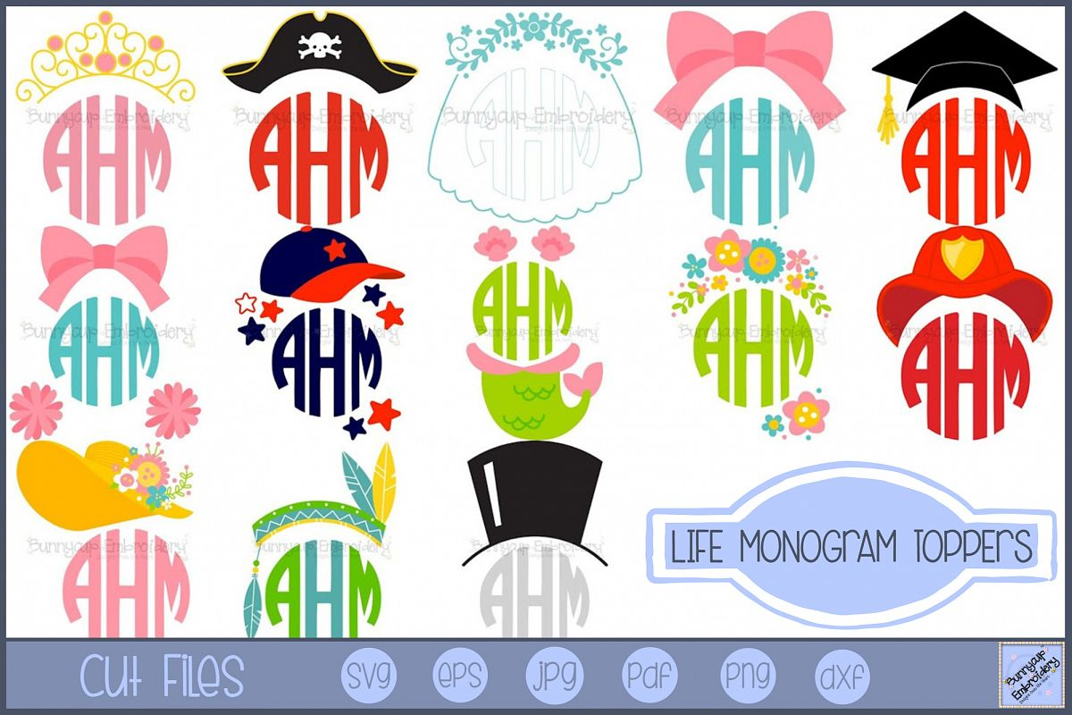 Life Monogram Toppers.