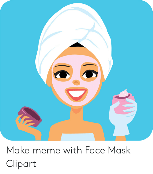 Make Meme With Face Mask Clipart.