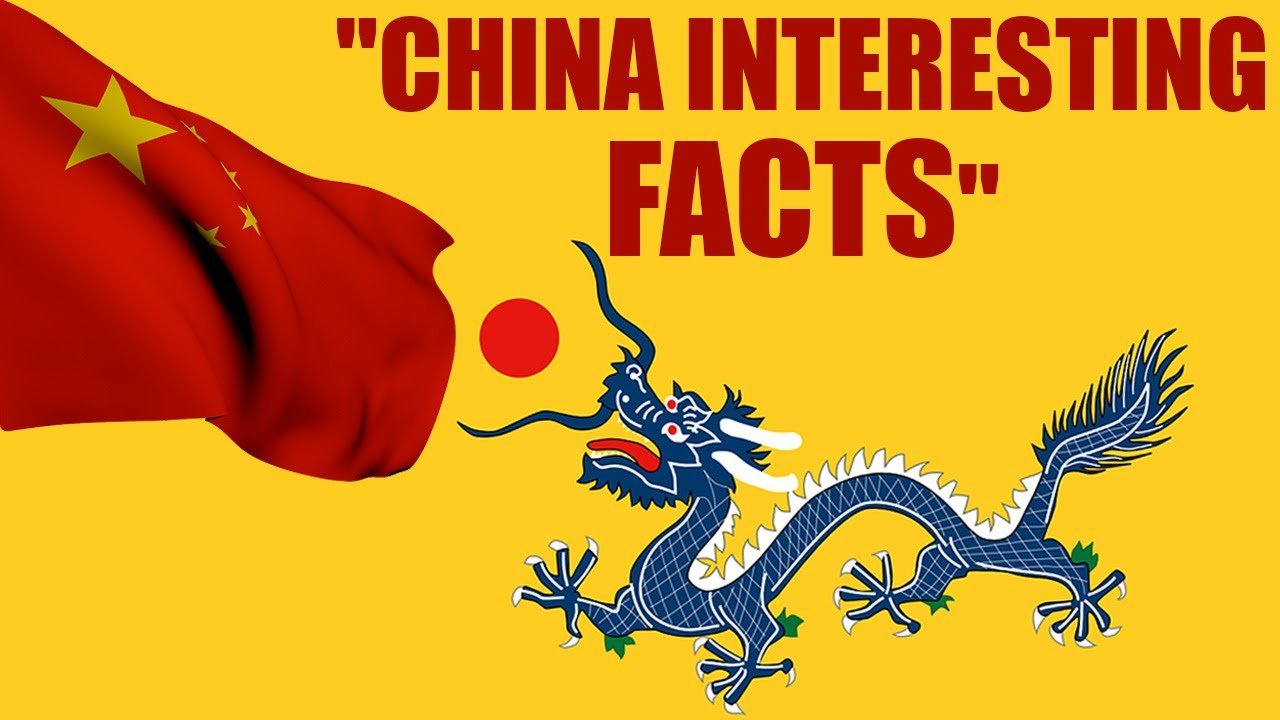 China: Unknown facts of the largest populated country.