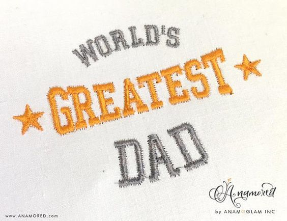 World\'s Greatest Dad Embroidery Design / Machine Embroidery.