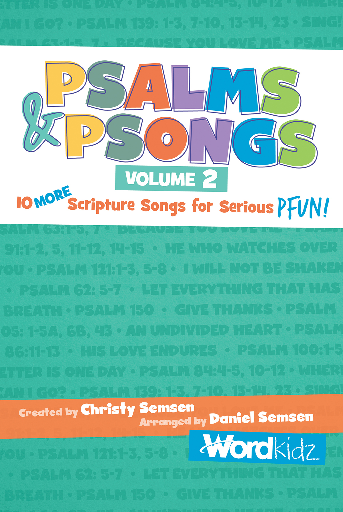 Psalms & Psongs Volume 2.