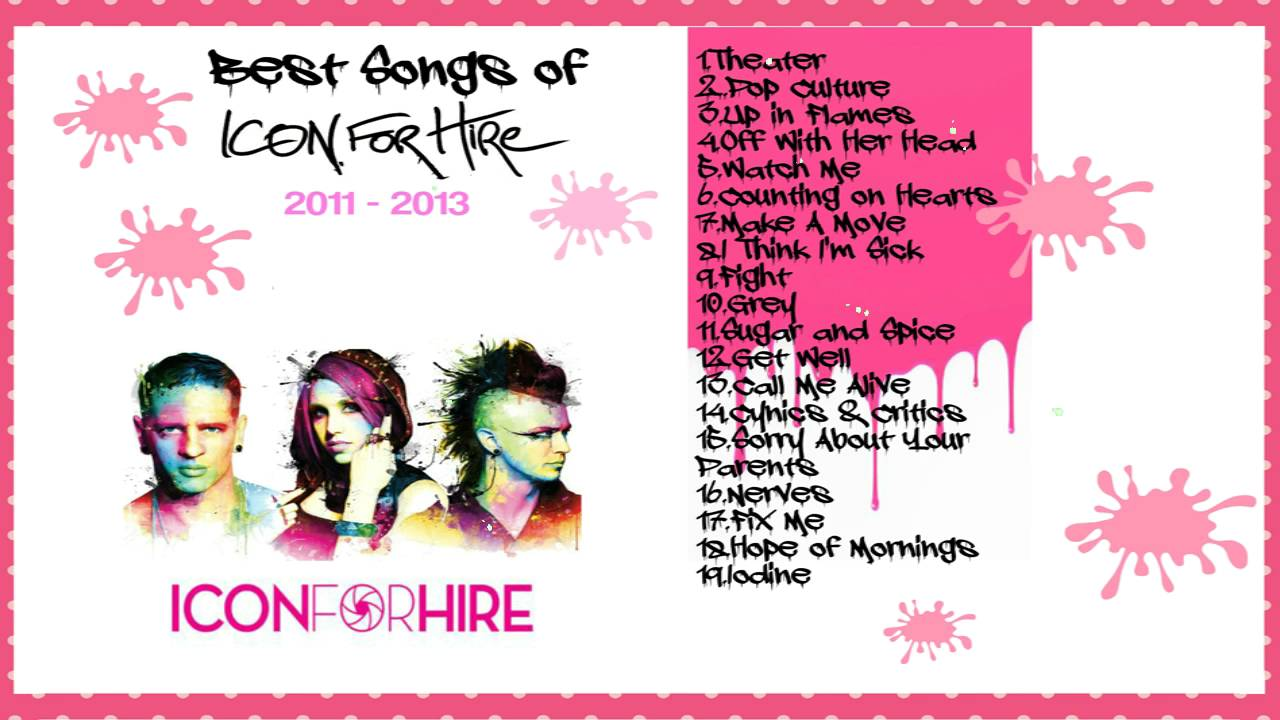 Best Songs of Icon For Hire.