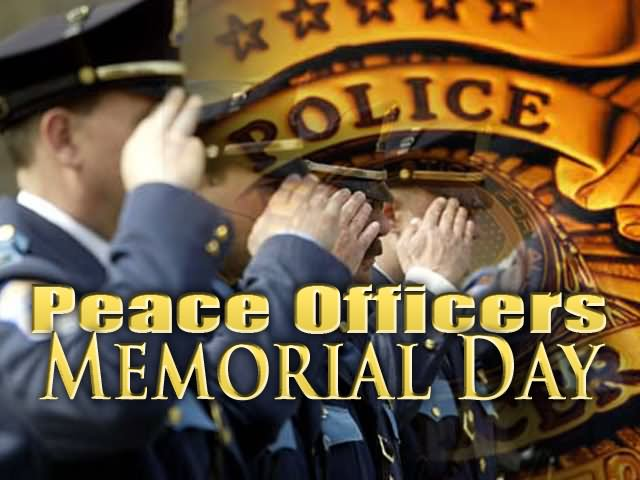 15 Peace Officers Memorial Day 2016 Pictures And Images.