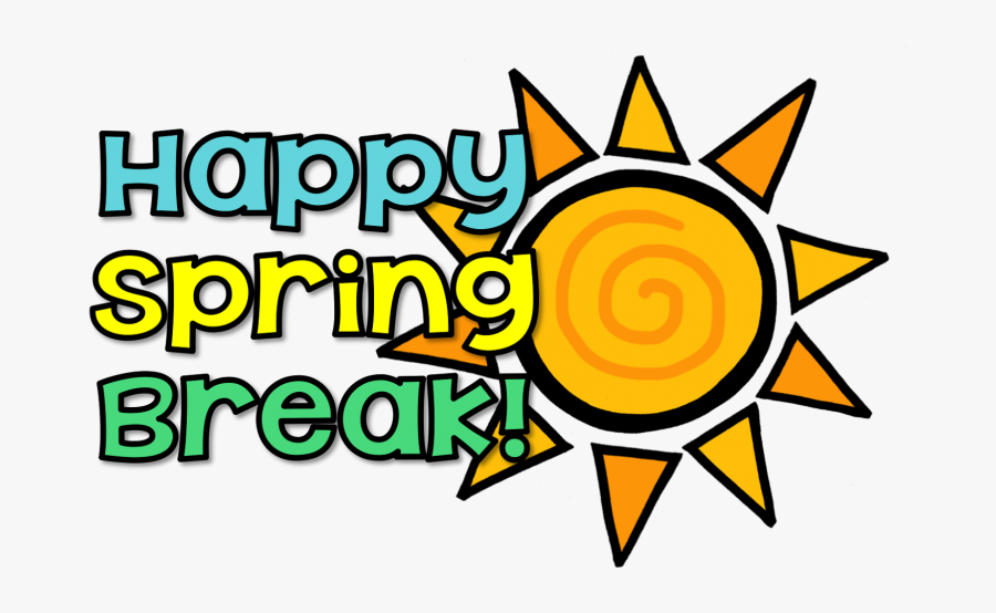 Have A Great Spring Break , Free Transparent Clipart.