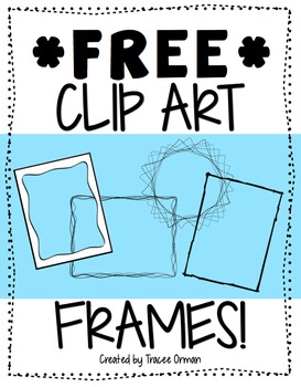 Free Frames & Borders Clip Art For Commercial by Tracee Orman.
