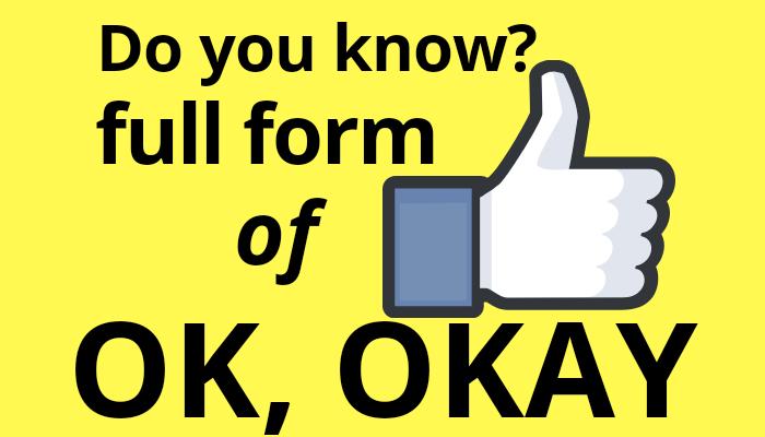 full form of OK.