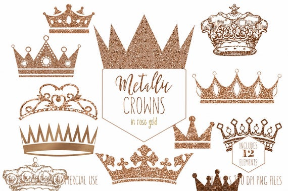 ROSE GOLD CROWN Clipart for Commercial Use Clip Art Antique Vintage Crowns  Metallic Glitter Foil Princess Prince King Queen Digital Graphics.