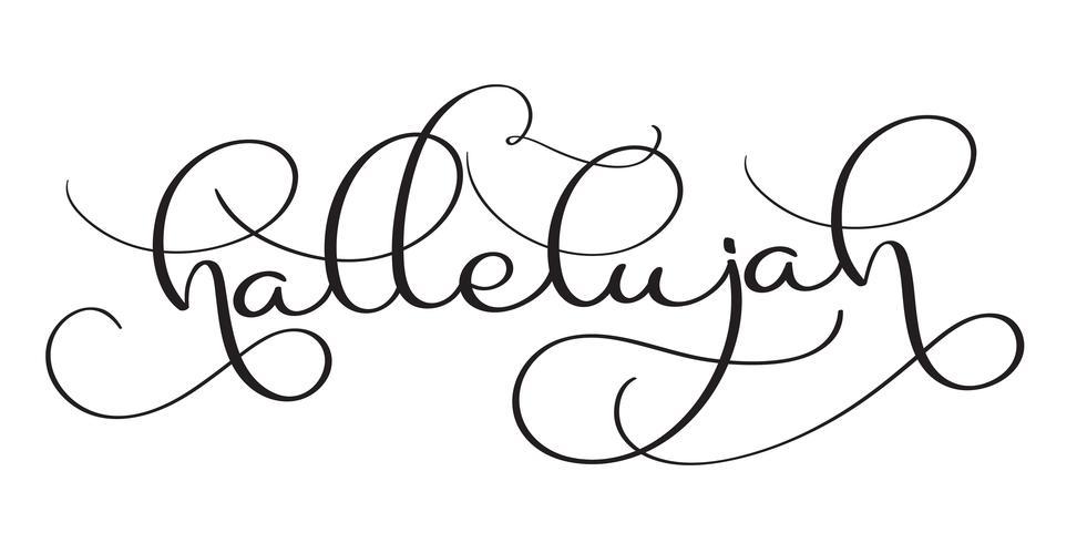 Hallelujah text on white background. Hand drawn vintage.
