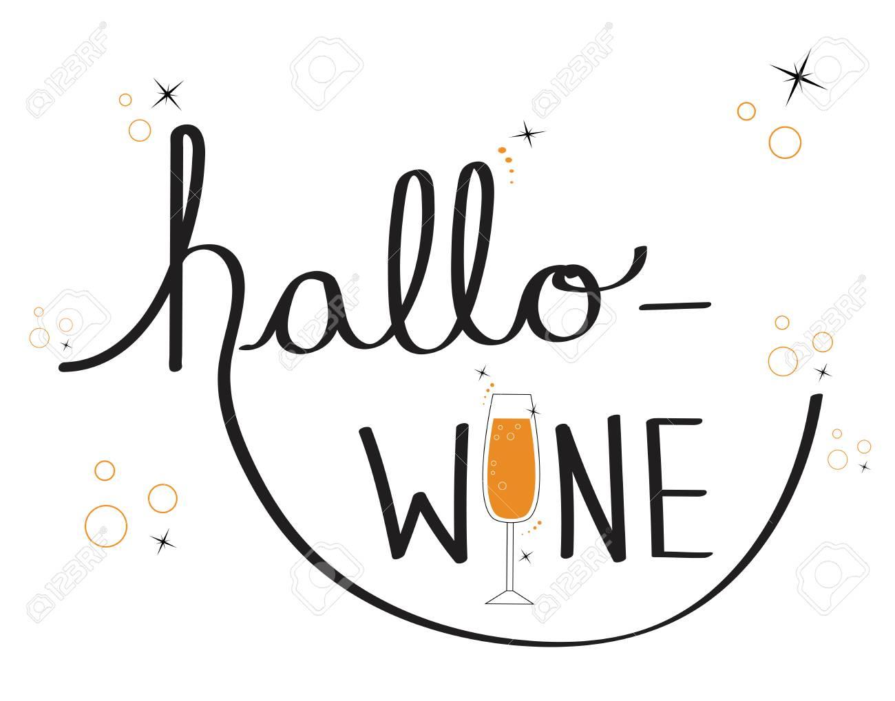 Happy Halloween with Hallo Wine lettering vector.