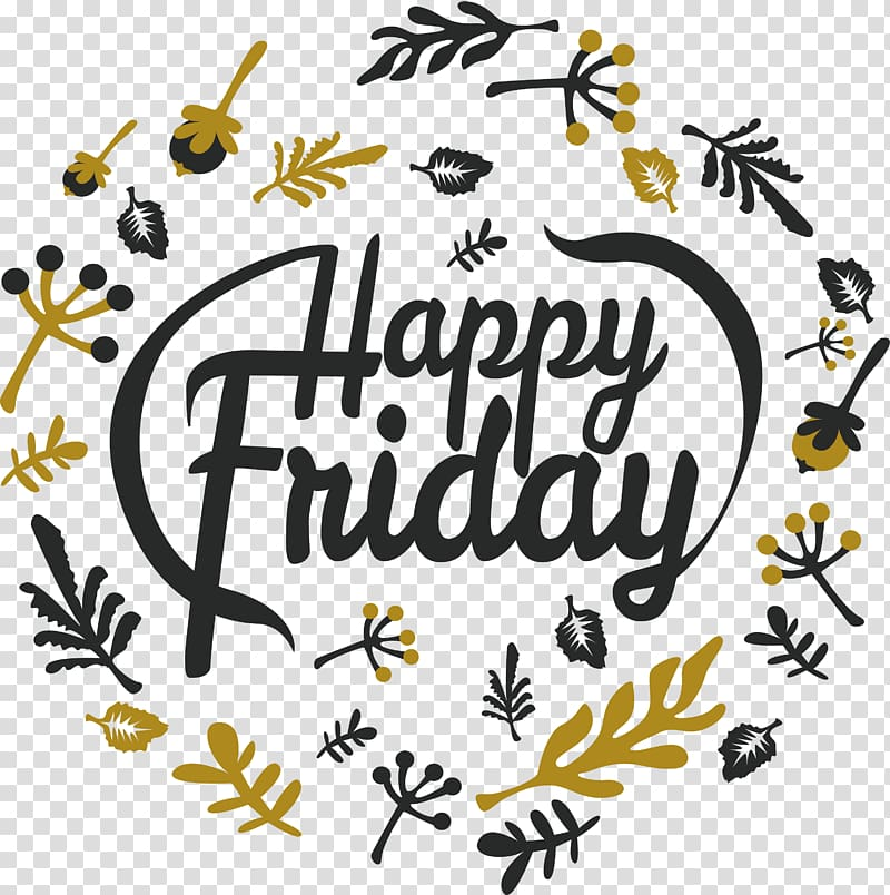 Friday , Happy Friday Poster transparent background PNG.