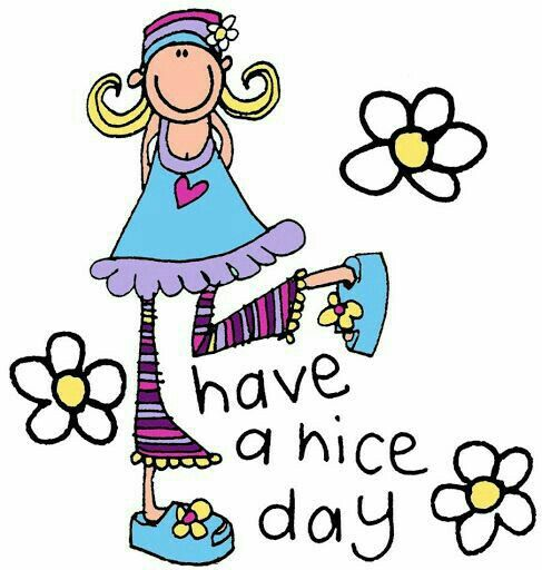 Have a nice day.