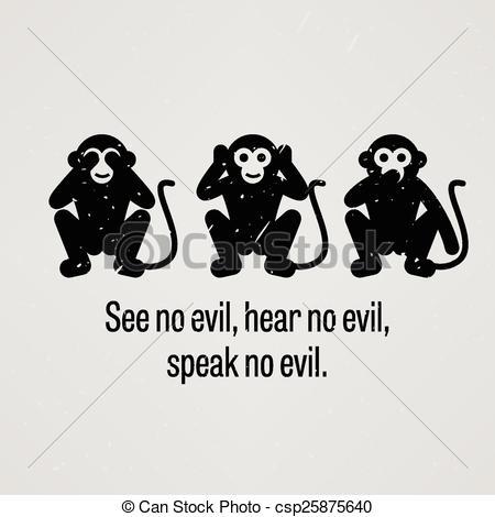 Hear no evil see no evil speak no evil Illustrations and Stock Art.