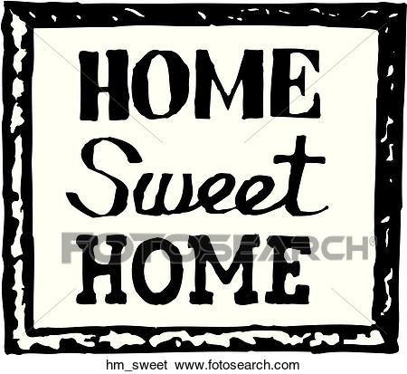 Home Sweet Home Clip Art.
