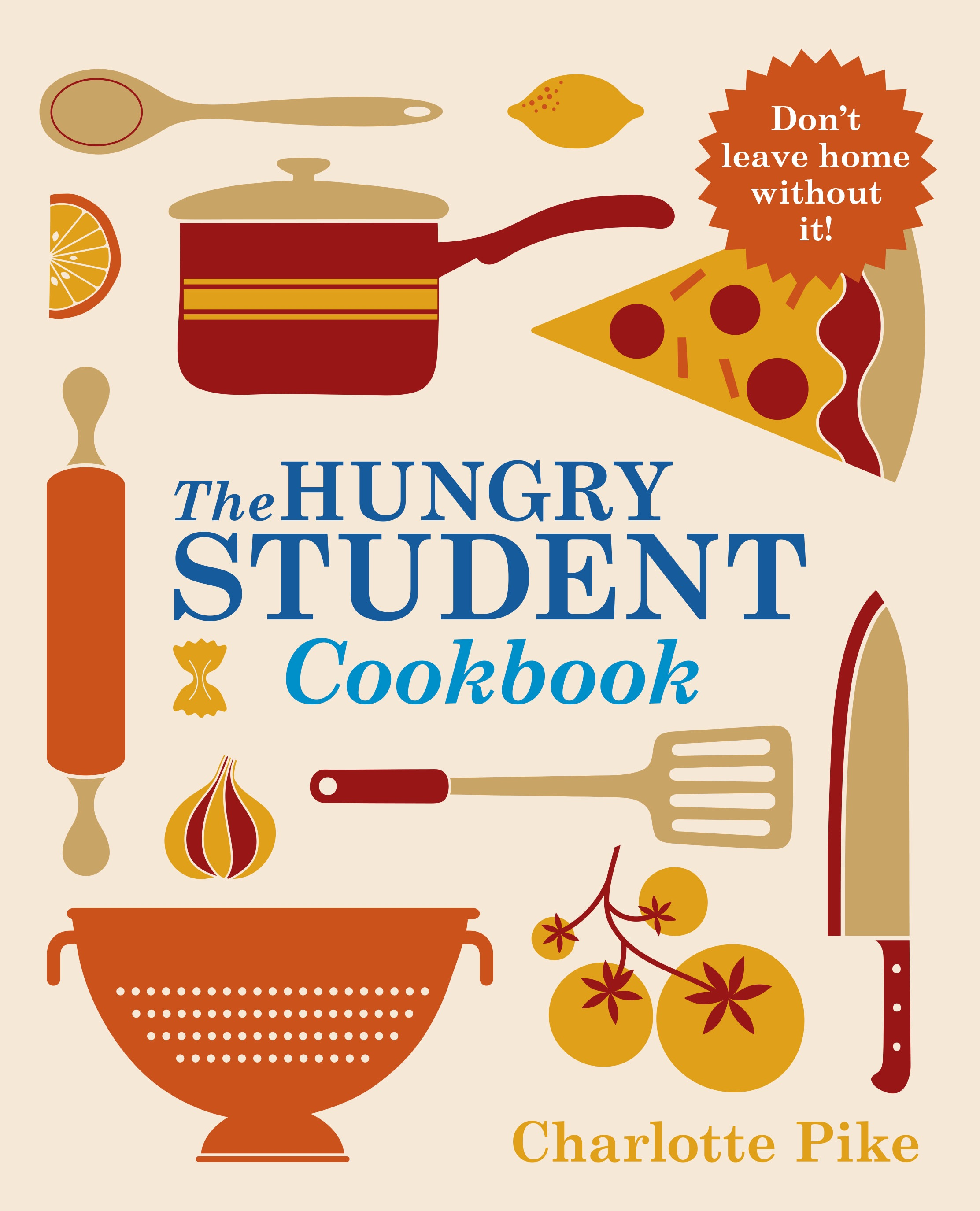 The Hungry Student Easy Baking.