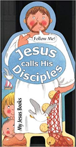 Jesus Calls His Disciples (My Jesus Books): Linda Parry.