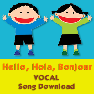 Hello, Hola, Bonjour (Vocal) Song Download.