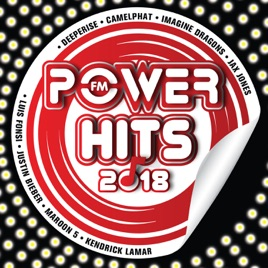 Power Hits 2018 by Various Artists on iTunes.