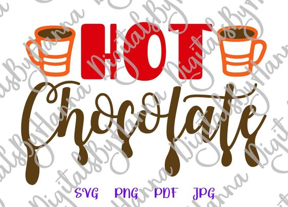 Hot Chocolate SVG Saying Winter Clipart Lettering Word Print Decoration  Silhouette.