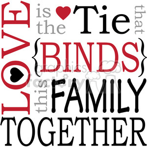 love is the tie that binds this family together clipart. Royalty.