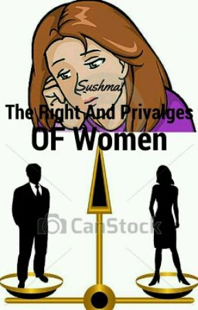 The Rights and Privileges of Women in India.