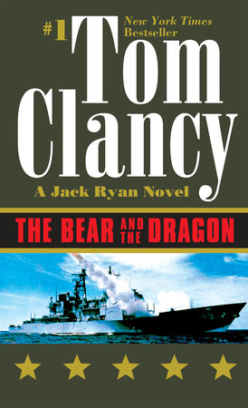 The Bear and the Dragon by Tom Clancy: 9780425180969.