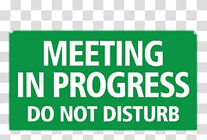 Meeting in progress do not disturb text, Meeting In Progress.