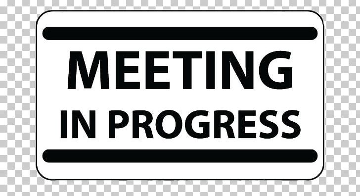 Meeting In Progress Board PNG, Clipart, Meeting Signs, Miscellaneous.