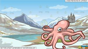 A Flexible Octopus and A Small European Mountainside Kingdom Background.