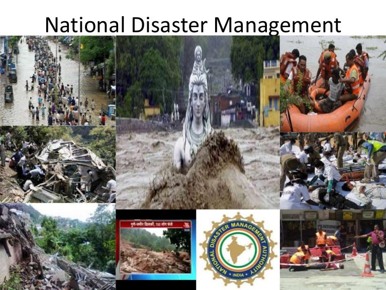 National disaster management.